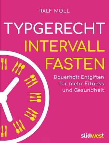 ab 16.12.19: Aktion neues Buch Typgerecht Intervallfasten. Plus Buch Früchtefasten kostenlos dazu!