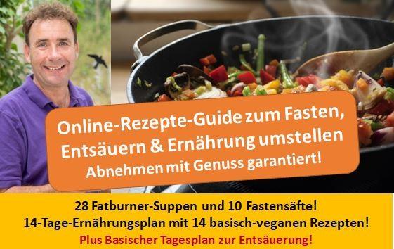 Rezepte-Guide - 52 basisch-vegane Rezepte zum Fasten, Entsäuern und Abnehmen