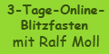 Ralf Moll Online-Fasten