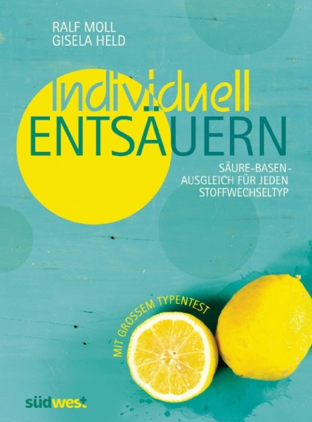 "Buch ""Individuell Entsäuern"" Ralf Moll"