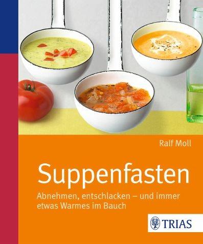 """Buch """"Suppenfasten"""" Ralf Moll"""