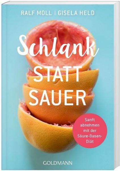 """Taschenbuch """"Schlank statt Sauer"""", Ralf Moll u. Gisela, Neuauflage"""