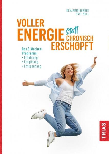 Buch Voller Energie statt chronisch erschöpft: Das 5-Wochen-Programm